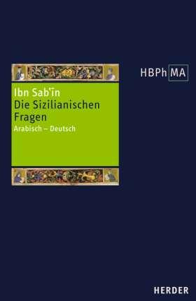 Die Sizilianischen Fragen. Arabisch - Deutsch. Übersetzt und eingeleitet von Anna Akasoy