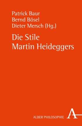 Die Stile Martin Heideggers