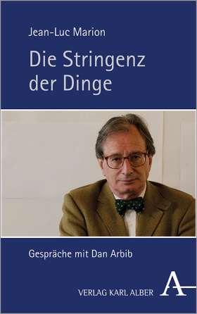 Die Stringenz der Dinge. Gespräche mit Dan Arbib