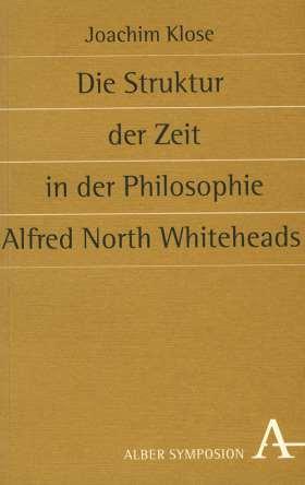 Die Struktur der Zeit in der Philosophie Alfred North Whiteheads