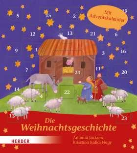 Die Weihnachtsgeschichte. Mit Adventskalender