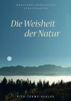Die Weisheit der Natur. Postkartenbuch