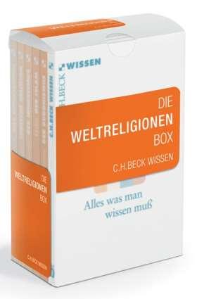 Die Weltreligionen Box. Das Christentum; Der Buddhismus; Der Hinduismus; Der Islam; Jüdische Religion