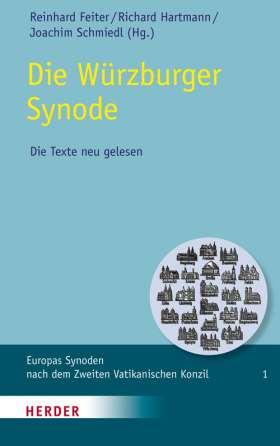 Die Würzburger Synode. Die Texte neu gelesen