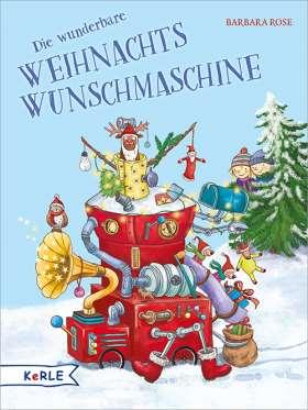 Die wunderbare Weihnachts-Wunschmaschine