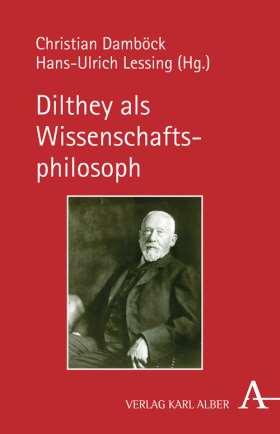 Dilthey als Wissenschaftsphilosoph