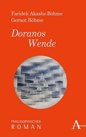 Doranos Wende. Philosophischer Roman