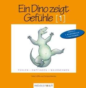 Ein Dino zeigt Gefühle (1). Bilderbuch mit pädagogischem Begleitmaterial