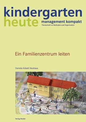 Ein Familienzentrum leiten