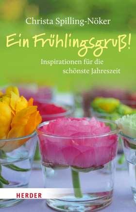 Ein Frühlingsgruß! Inspirationen für die schönste Jahreszeit