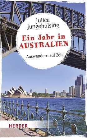 Ein Jahr in Australien. Auswandern auf Zeit