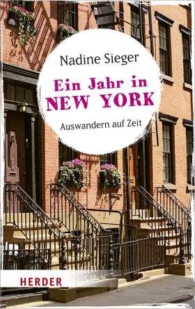 Ein Jahr in New York. Auswandern auf Zeit