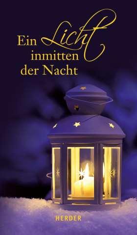 Ein Licht inmitten der Nacht