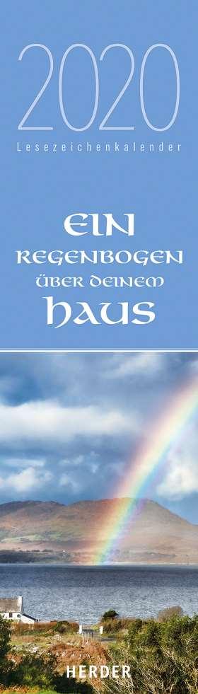 Ein Regenbogen über deinem Haus. Lesezeichenkalender 2020 Irische Segenswünsche