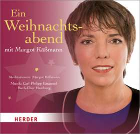 Ein Weihnachtsabend mit Margot Käßmann. Eine spirituelle Reise mit Texten und Musik