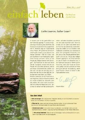 Einfach leben – Ein Brief von Anselm Grün - 3/2018