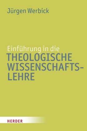 Einführung in die theologische Wissenschaftslehre