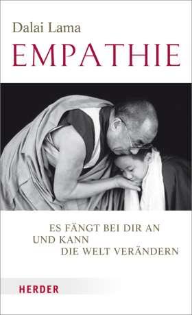 Empathie  . Es fängt bei dir an und kann die Welt verändern