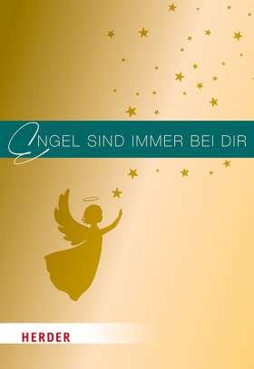 Engel sind immer bei dir