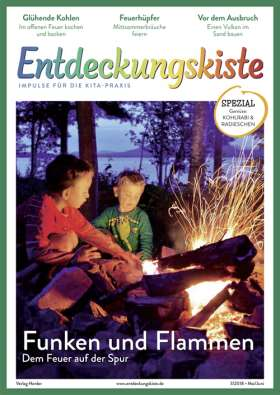 Entdeckungskiste - 3/2018. Funken und Flammen