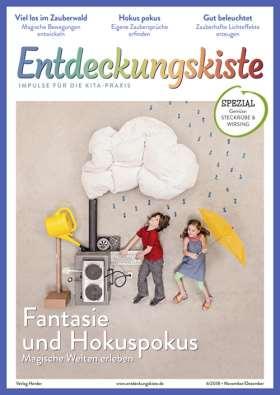 Entdeckungskiste - 6/2018. Fantasie und Hokuspokus
