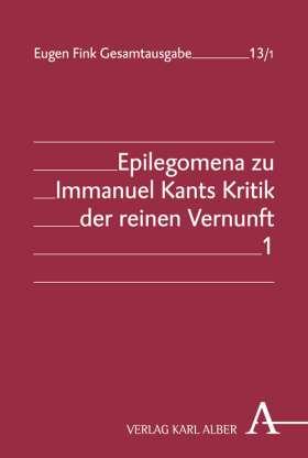 Epilegomena zu I. Kants Kritik der reinen Vernunft. 3 Bände