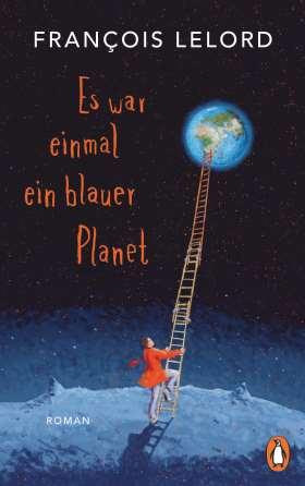 Es war einmal ein blauer Planet. Roman