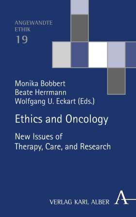 Ethics and Oncology. New Issues of Therapy, Care, and Research