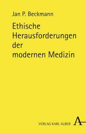 Ethische Herausforderungen der modernen Medizin