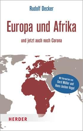 Europa und Afrika. und jetzt auch noch Corona