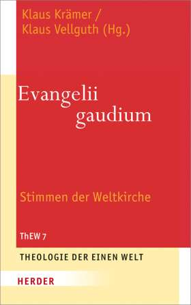 Evangelii gaudium. Stimmen der Weltkirche
