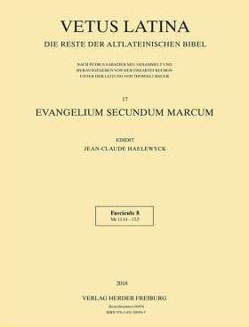 Evangelium secundum Marcum. Band 17 - Fasc. 8  Mc 11,14 - 13,5