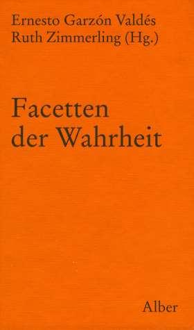 Facetten der Wahrheit. Festschrift für Meinolf Wewel