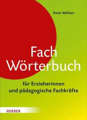Fachwörterbuch für Erzieherinnen und pädagogische Fachkräfte