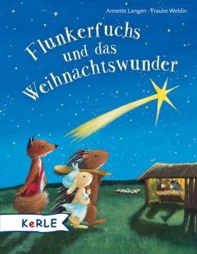 Flunkerfuchs und das Weihnachtswunder. Miniausgabe