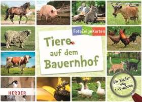 FotoZeigeKarten: Tiere auf dem Bauernhof. 32 Karten mit großem Wissensposter