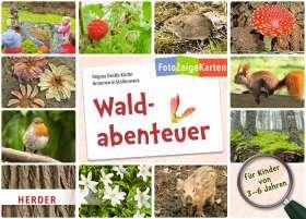 FotoZeigeKarten: Waldabenteuer. 32 Karten für die Kita