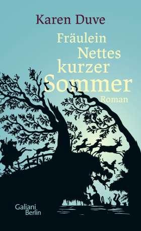 Fräulein Nettes kurzer Sommer. Roman