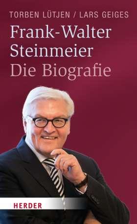 Frank-Walter Steinmeier. Die Biografie