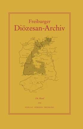 Freiburger Diözesan Archiv, 136. Band, 2016