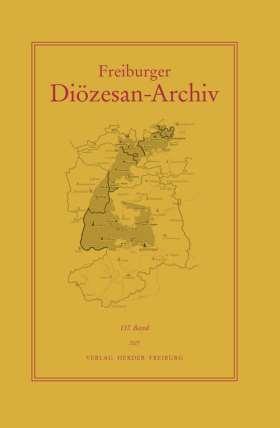 Freiburger Diözesan-Archiv, 137. Band 2017