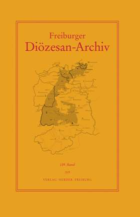 Freiburger Diözesan-Archiv, 139. Band 2019