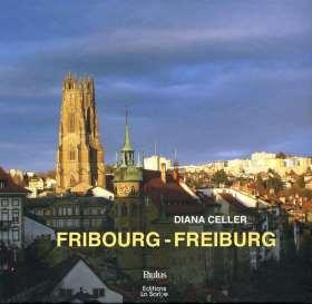 Fribourg - Freiburg