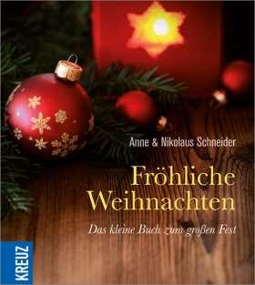 Fröhliche Weihnachten. Das kleine Buch zum großen Fest