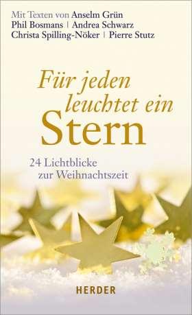 Für jeden leuchtet ein Stern. 24 Lichtblicke zur Weihnachtszeit