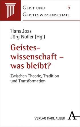 Geisteswissenschaft – was bleibt? . Zwischen Theorie, Tradition und Transformation