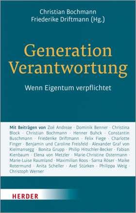 Generation Verantwortung. Wenn Eigentum verpflichtet