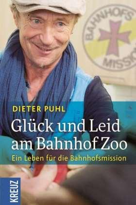 Glück und Leid am Bahnhof Zoo. Ein Leben für die Bahnhofsmission