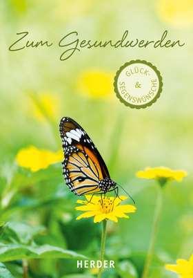 Glück- & Segenswünsche zum Gesundwerden