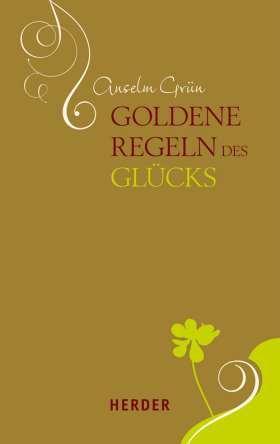 Goldene Regeln des Glücks
